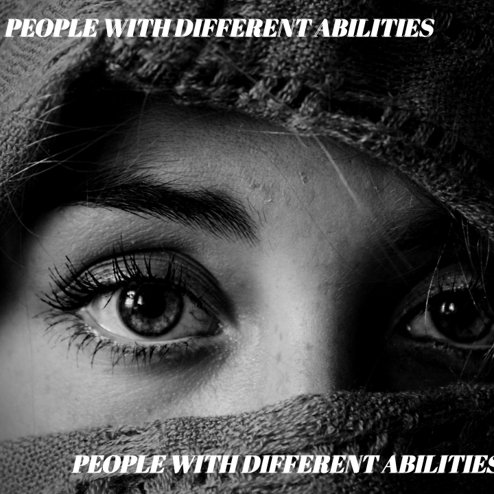 PEOPLE WITH DIFFERENTABILITIES